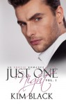 Just One Night, Vol. 1 - Kim Black