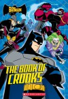 Batman: The Book of Crooks - Michael Anthony Steele, Jason Armstrong, Lee Loughridge