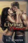 Living Chances (Unexpected Series Book 3) - S.L. Schiefer, Anna Coy, Pink Ink Deigns