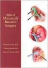 Atlas of Minimally Invasive Surgery - Daniel B. Jones