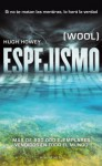Espejismo (Wool, #1-5) - Hugh Howey, Manuel Mata