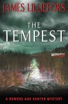The Tempest: A Bowers and Hunter Mystery (Bowers and Hunter Mysteries) - James Lilliefors
