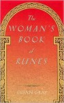 The woman's book of runes - Susan Gray