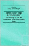 Democracy and Development - Amiya Kumar Bagchi