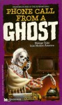Phone Call From a Ghost - Daniel Cohen, David Linn, Lisa Falkenstern