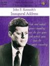 History Speaks : John F. Kennedy's Inaugural Address (History speaks--) - Julia Hargrove, Judy Mitchell, Bron Smith