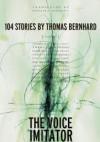 The Voice Imitator - Thomas Bernhard