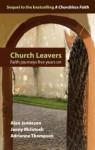 Church Leavers: Faith Journeys Five Years On - Adrienne Thompson, Alan Jamieson, Jenny McIntosh