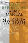 Irish Republican Army Manual of Guerrilla Warfare: IRA Strategies for Guerrilla Warfare - Irish Republican Army, Mikazuki Publishing House