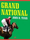 Grand National - John R. Tunis