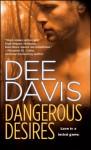 Dangerous Desires - Dee Davis