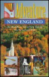 Adventure New England: An Outdoor Vacation Guide - Diane Bair, Pamela Wright