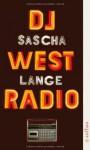 DJ Westradio: Meine glückliche DDR-Jugend - Sascha Lange