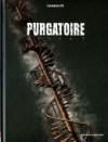 Purgatoire T02 Livre 2 - Christophe Chabouté