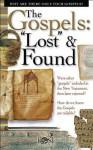 The Gospels: Lost & Found - Timothy Jones