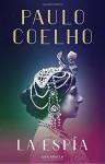 La Espía (Spanish Edition) - Paulo Coelho