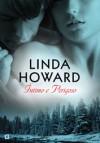 Íntimo e Perigoso - Linda Howard, Renato Carreira