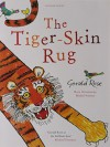 The Tiger-Skin Rug by Gerald Rose (2011-06-06) - Gerald Rose;