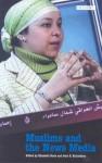 Muslims and the News Media - Elizabeth Poole, John E. Richardson