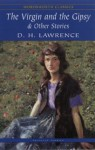 The Virgin and the Gypsy & Other Stories - D.H. Lawrence