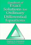 Handbook of Exact Solutions for Ordinary Differential Equations Energies, and Enthalpies of Reactions - Andrei D. Polyanin