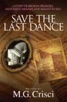 Save The Last Dance - M.G. Crisci