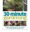 30 Minute Gardening - Jenny Hendy