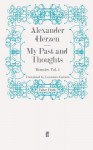 My Past and Thoughts: Memoirs Volume 4 - Alexander Herzen