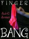 Finger Bang - Jade C. Jamison