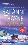 The Holiday Gift and A Cold Creek Noel (The Cowboys of Cold Creek) - RaeAnne Thayne