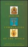 Jewish Communities of the World - Avi Beker, Edgar M. Bronfman