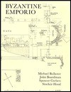 Byzantine Emporio: Excavations at Chios 1952-55 - Michael Balance, Sinclair Hood