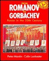 From Romanov to Gorbachev: Russia in the 20th Century - Peter Mantin