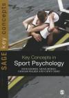 Key Concepts in Sport Psychology - John Kremer, Aidan Moran, Cathy Craig, Graham Walker