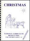 Christmas Project File for the National Curriculum - D.C. Perkins, E.J. Perkins