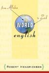 World English: From Aloha to Zed - Robert Hendrickson