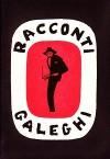 Racconti galeghi - Various, Danilo Manera, Alfonso Castelao