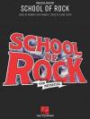 School of Rock: The Musical - Andrew Lloyd Webber, Glenn Slater