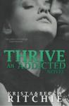 Thrive - Krista Ritchie, Becca Ritchie
