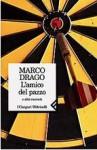 L'amico del pazzo: E altri racconti - Marco Drago