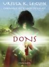 Dons (Chronique des Rivages de l'Ouest, #1) - Ursula K. Le Guin