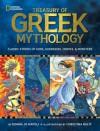 Treasury of Greek Mythology: Classic Stories of Gods, Goddesses, Heroes & Monsters - Donna Jo Napoli, Christina Balit