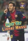 Soccer Star Lionel Messi - John Albert Torres