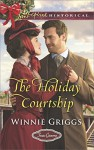 The Holiday Courtship (Texas Grooms (Love Inspired Historical)) - Winnie Griggs