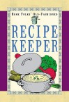 Home Folks' Old-Fashioned Recipe Keeper: For Your Collection of Best-Loved Recipes - Cliff Road Books