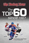 The Top 60 Since 1967: The Best Players of the Post-Expansion Era - Ken Campbell, Adam Proteau, Brett Hull