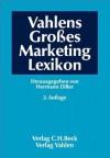 Vahlens Großes Marketing Lexikon. - Hermann Diller, Hans Georg Müller