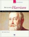 Benjamin Harrison: Our Twenty-Third President - Sandra Francis