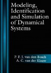 Modeling Identification and Simulation of Dynamical System - P.P.J. van den Bosch