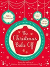 The Christmas Bake Off - Abby Clements